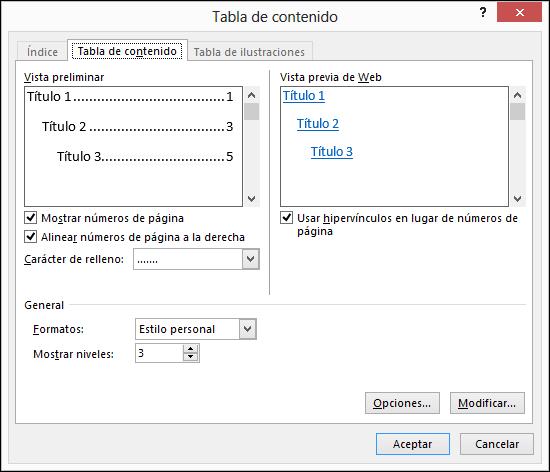 Use el cuadro de diálogo tabla de contenido para personalizar la apariencia de la tabla de contenido.