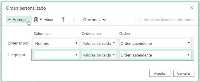 """Al hacer clic en """"Agregar"""", otro nivel de ordenación se mostrará en la lista cerca de """"Luego por""""."""