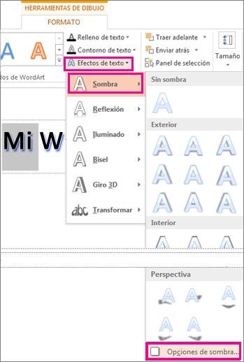 Comandos que aparecen al hacer clic en Efectos de texto, Sombra y Opciones de sombra