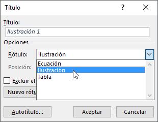 Use el cuadro de diálogo del título para establecer las opciones para los títulos de la ecuación, tabla o ilustración.