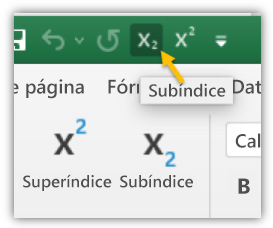 Captura de pantalla que muestra los botones de superíndice y subíndice en la barra de herramientas de acceso rápido y la cinta de opciones.