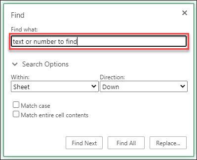 Para buscar texto o números en un libro o en una hoja de cálculo, presione Ctrl + F.