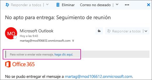 La captura de pantalla muestra una parte de un mensaje de devolución no apto para entrega con la opción de enviar el mensaje de nuevo.
