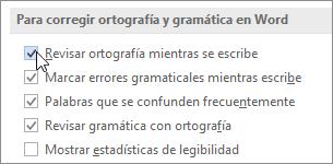 La casilla de verificación Revisar ortografía mientras escribe