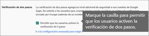 Seleccione Permitir que los usuarios activen la verificación de 2 pasos