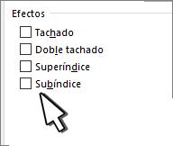 Seleccionar Superíndice o Subíndice