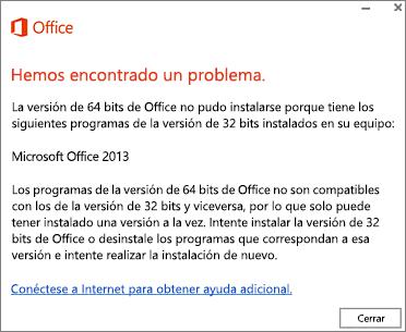 Mensaje de error No se pueden instalar Office de 32 bits sobre Office de 64 bits