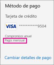 La sección de pago de la página Centro de administración muestra que la suscripción se paga de forma mensual.