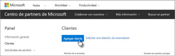 En el Centro de partners de Microsoft, agregue un cliente nuevo.