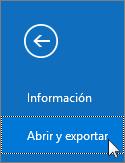 Captura de pantalla del comando Abrir y exportar en Outlook 2016