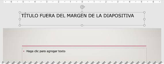 Un título de diapositiva colocado fuera del margen visible de la diapositiva.
