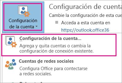 Para quitar la cuenta de Gmail, elija Archivo, Configuración de la cuenta, Configuración de la cuenta.