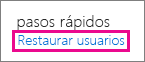 Restaurar un usuario en Office 365.