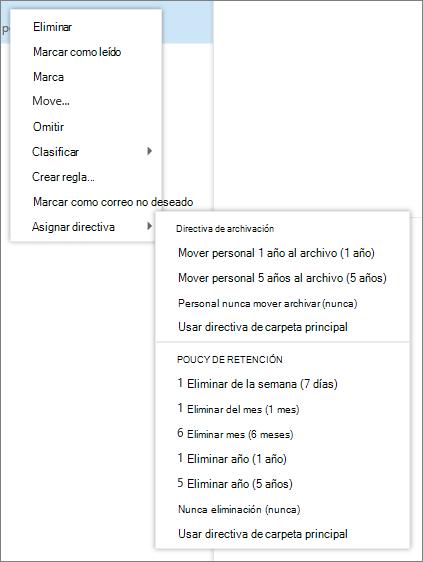 Una captura de pantalla muestra que un menú contextual con la opción de asignar directiva seleccionado que muestra las directivas de archivo y retención disponibles para aplicar a los mensajes de correo electrónico seleccionado.