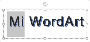 WordArt con parte del texto seleccionado