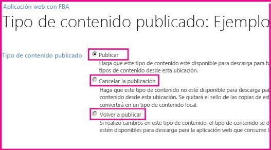 Desde la página de publicación de tipos de contenido de un sitio de concentrador, puede publicar, volver a publicar o cancelar la publicación de los tipos de contenido.