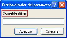 """Se muestra un ejemplo de un cuadro de diálogo Escriba un valor de parámetro inesperado, con un contorno rosa en torno a la etiqueta del identificador """"SomeIdentifier"""", un campo en el que se especifica un valor, y botones aceptar y cancelar."""