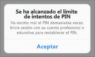 Después de demasiados intentos de PIN incorrectos, tiene que restablecer el PIN.
