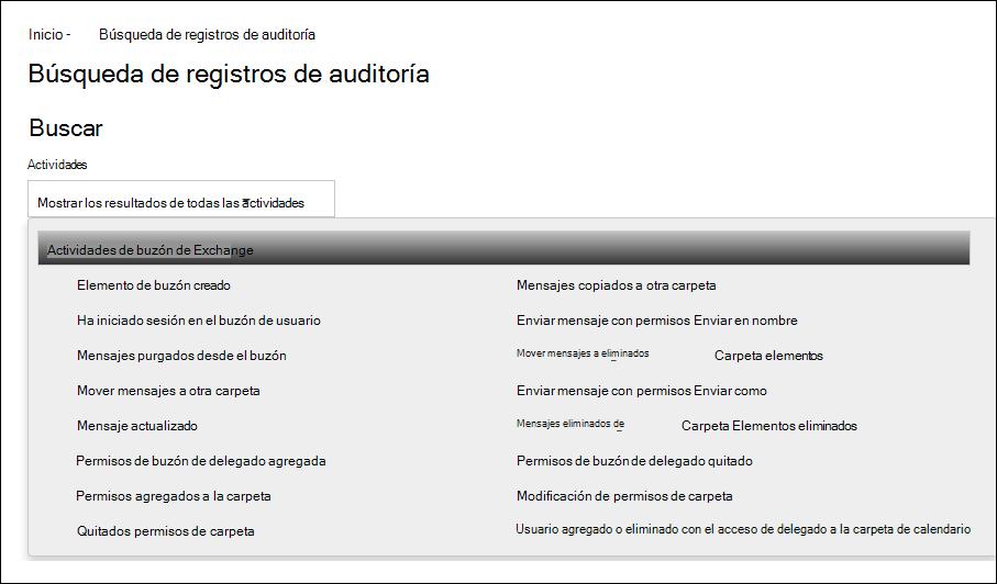 """Puede buscar el registro de auditoría de Office 365 para las acciones de auditoría de buzón seleccionando """"Actividades de buzón de Exchange"""" en la lista desplegable Actividades."""