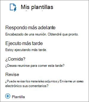 """Plantillas de captura de pantalla de mi 3 de plantillas predeterminadas, que son: """"deberá responder más tarde"""", """"Ejecuto más tarde"""" y """"Almuerzo?"""" y la plantilla """"Consulte"""" agregados por el usuario."""