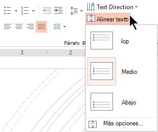 El menú Alinear texto de la cinta de opciones le permite decidir si el texto está alineado verticalmente a la parte superior o inferior de su contenedor, o si está centrado verticalmente en el medio.