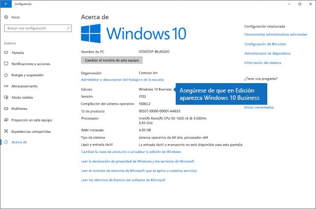 Compruebe que la edición de Windows sea Windows 10 Business.