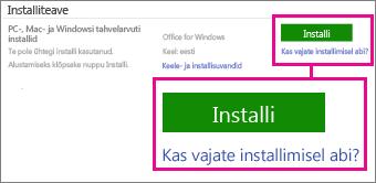 Valige jaotises Installiteave väärtus Office for Windows või Office for Mac ja klõpsake siis nuppu Installi