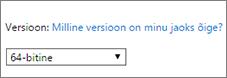 Valige rippmenüüst Versioon 64-bitine versioon