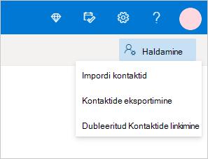 """Valige rippmenüüs """"Halda"""" kontaktide importimise käsk"""