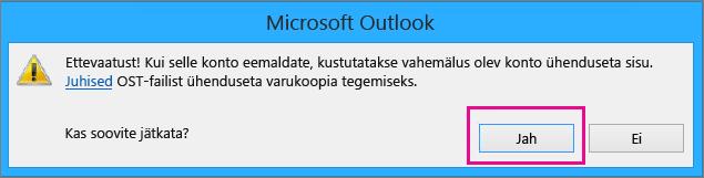 """Kui Gmaili konto Outlookist eemaldate, klõpsake ühenduseta vahemälu kustutamise eest hoiatavas dialoogiboksis nuppu """"Jah""""."""