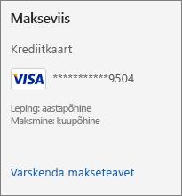 """Lehe """"Tellimus"""" jaotis """"Makseviis"""", kus on kuvatud link """"Värskenda makseteavet""""."""