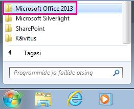 Office 2013 jaotis Windows 7 menüüs Kõik programmid