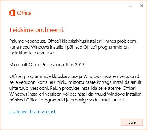 Tõrge MSI-st installitud Office'i üleinstallimisel klõpskäivituse abil installitud Office'iga