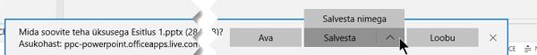 Kasutage Salvesta või Salvesta nimega ja seejärel valige arvutis kausta, kuhu soovite faili salvestada