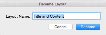 PPT for Mac Slide Master Rename Layout