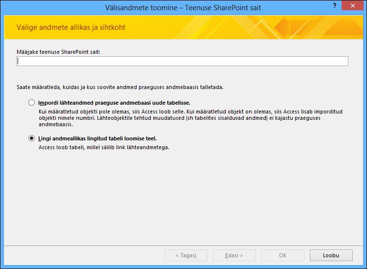 """SharePointi loendisse importimise või SharePointi loendiga linkimise saate valida dialoogiboksis """"Välisandmete toomine – SharePointi sait""""."""