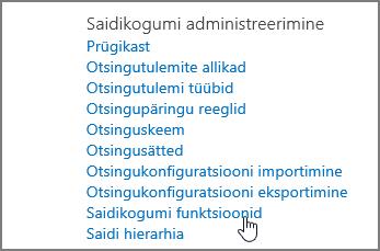 Menüü Saidikogumi administreerimine sätete jaotises valitud saidikogumi funktsioon