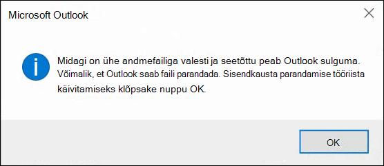 Midagi on valesti, kui mõni teie andmefailide ja Outlook peab sulguma.