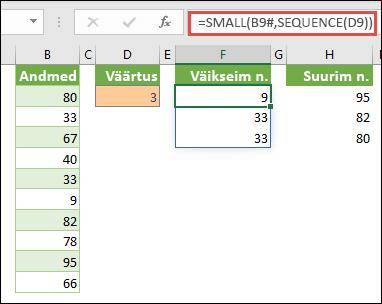 Excel massiivivalem n-nda väikseima väärtuse leidmiseks: =SMALL(B9#;SEQUENCE(D9))