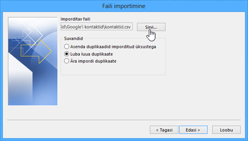 Sirvige kontaktide CSV-failini ja valige, mida teha duplikaatkontaktidega