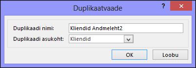 Duplikaatvaate dialoog, kus on näha duplikaatide dialoogiboksi nimi ja asukoht.