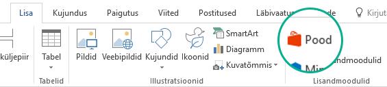 Office'i lisandmoodulite installimiseks klõpsake Office'i lindimenüü Lisa nuppu Pood.