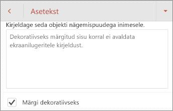Märgi dekoratiivse valitud asetekst dialoogiboksis PowerPoint for Android.