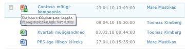 Väljamöllitud faili ikooni all kuvatav kohtspikker. See annab kasutajale teada faili nime ja sellegi, kes on faili välja möllinud.