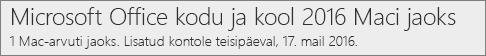 Office 2016 Maci versiooni ilme veebisaidil Office.com/myaccount