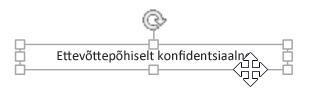 Klõpsake tekstivälja, kuni kuvatakse neljaotsaline nool