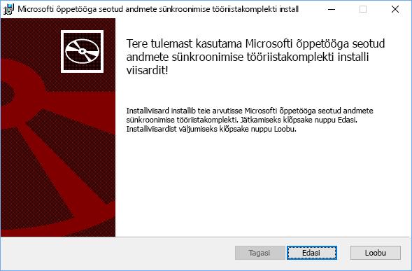 Klõpsake Microsoft School Data Synci tööriistakomplekti häälestuse tervituslehel nuppu Edasi.