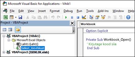 Sellest töövihikust mooduli rakenduses Visual Basic Editori (VBE)