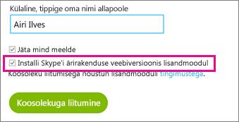 Veenduge, et Skype'i ärirakenduse veebiversiooni installimise ruut oleks märgitud.