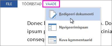Osa menüüst Vaade lugemisrežiimis, valitud on suvand Redigeeri dokumenti.